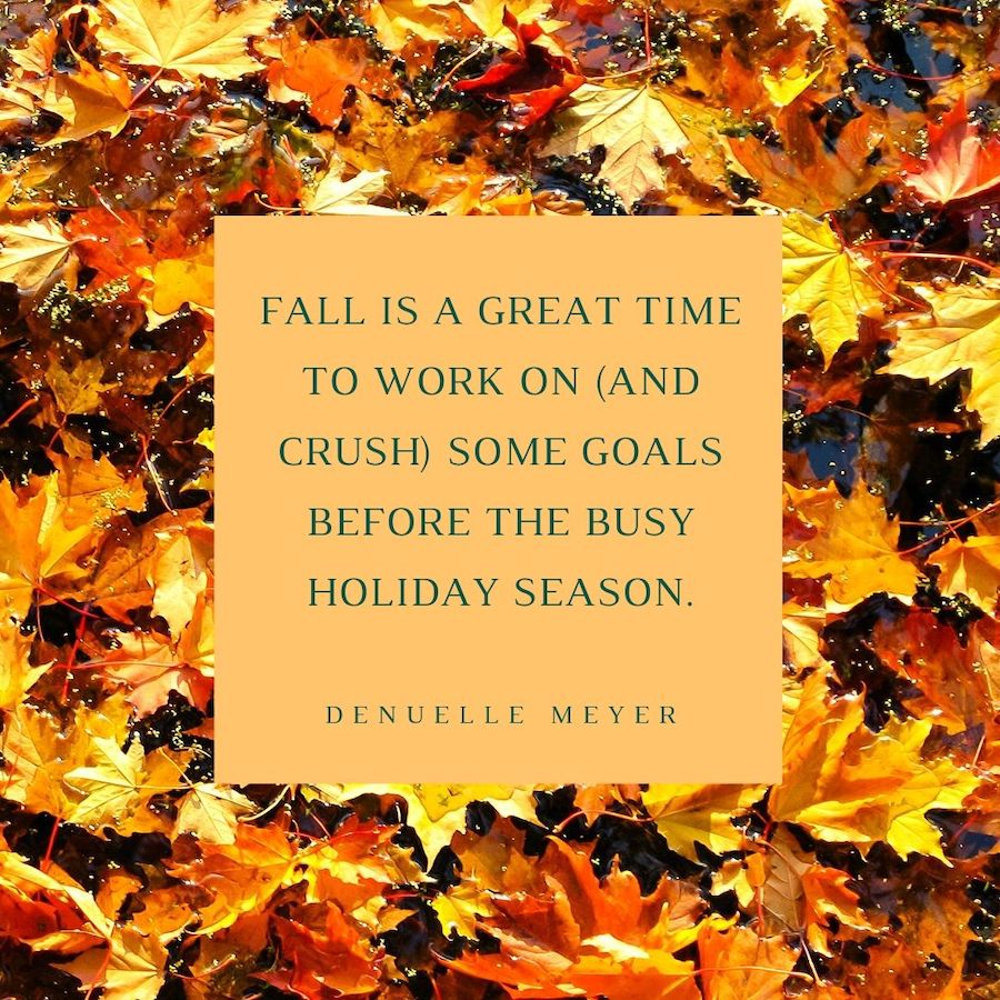 Stop YOUR BS story and crush some goals this fall
