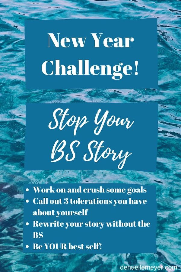 Do you have a BS story you tell yourself? I bet you do! It is soooo common! We get ourselves so stressed-out with our choices that we think they are life and death. They are not! Tune in to this week's weekly and learn how to stop YOUR BS story and be your best self. Click through to learn more! Pin now, read later! #stressrelief #stress #newyear #resolution #challenge #fitmind